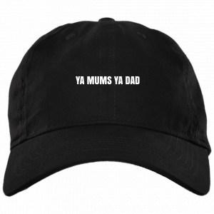 Ya Mums Ya Dad Hat Black Dad Hat Hat