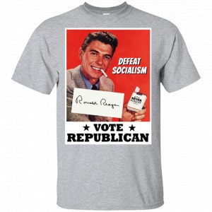 Defeat Socialism Vote Republican Ronald Reagan Shirt, Hoodie, Tank New Designs