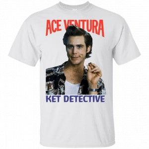 Ace Ventura Ket Detective Shirt, Hoodie, Tank