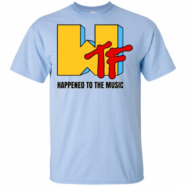 WTF Happend To The Music Shirt, Hoodie, Tank New Designs 5
