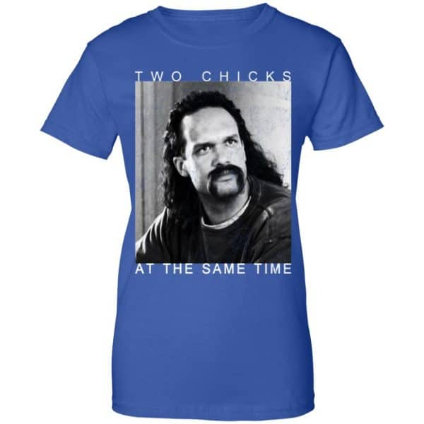 Two Chicks At The Same Time Office Space Shirt, Hoodie, Tank