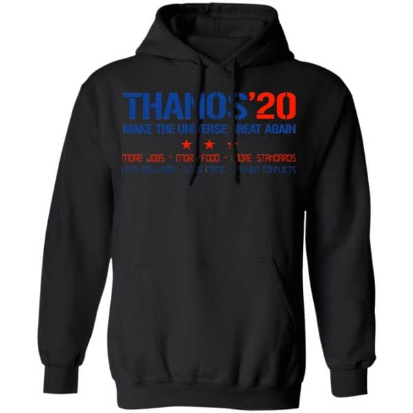 Thanos 2020 Make The Universe Great Again Shirt, Hoodie, Tank Apparel 7