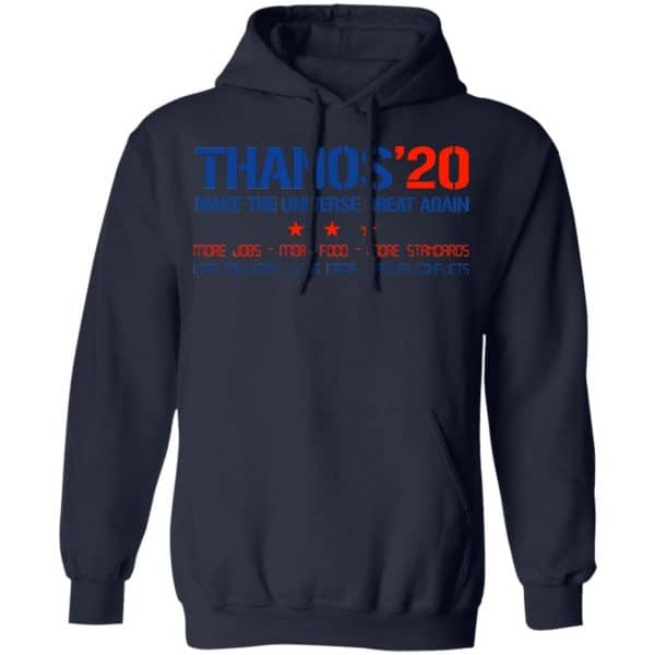 Thanos 2020 Make The Universe Great Again Shirt, Hoodie, Tank Apparel 8