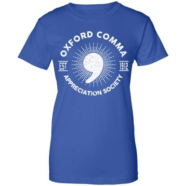 Oxford Comma Appreciation Society Shirt, Hoodie, Tank