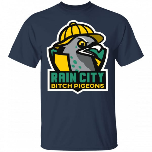 Rain City Bitch Pigeons Shirt, Hoodie, Tank Best Selling 6