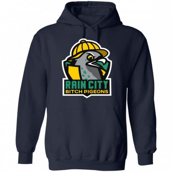 Rain City Bitch Pigeons Shirt, Hoodie, Tank Best Selling 8