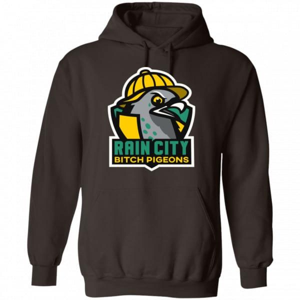 Rain City Bitch Pigeons Shirt, Hoodie, Tank Best Selling 9