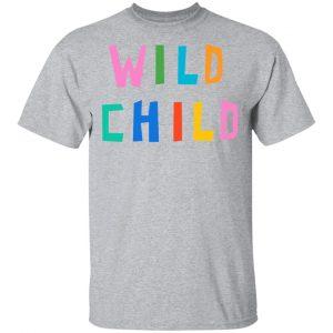 Wild Child Shirt, Hoodie, Tank New Designs