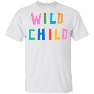 Wild Child Shirt, Hoodie, Tank New Designs 2