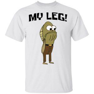 Fred The Fish My Leg Shirt, Hoodie, Tank New Designs