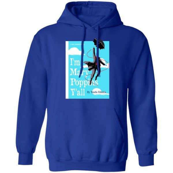 Yondu I'm Mary Poppins Y'all Shirt, Hoodie, Tank New Designs 10