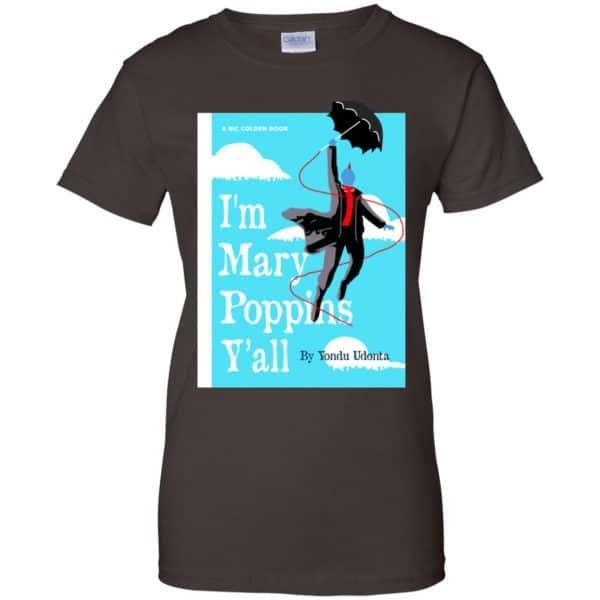 Yondu I'm Mary Poppins Y'all Shirt, Hoodie, Tank New Designs 12
