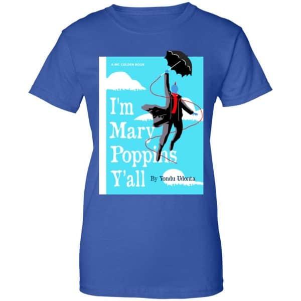 Yondu I'm Mary Poppins Y'all Shirt, Hoodie, Tank New Designs 14