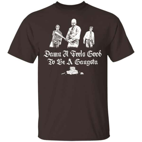 Office Space Damn It Feels Good to Be a Gangster Shirt, Hoodie, Tank