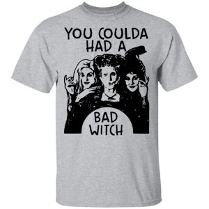 Hocus Pocus You Coulda Had A Bad Witch Shirt, Hoodie, Tank