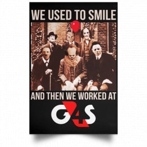 We Used To Smile And Then We Worked At G4S Posters