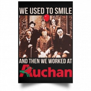 We Used To Smile And Then We Worked At Auchan Posters