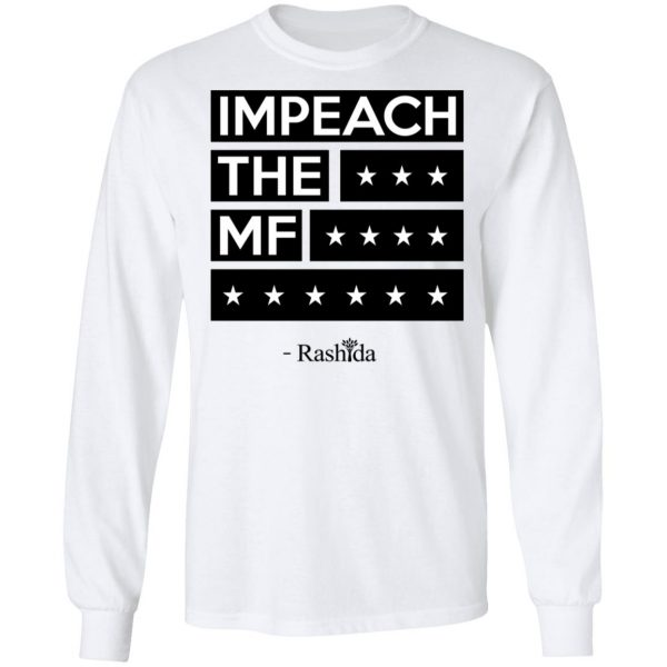 Impeach The MF Rashida Shirt, Hoodie, Tank