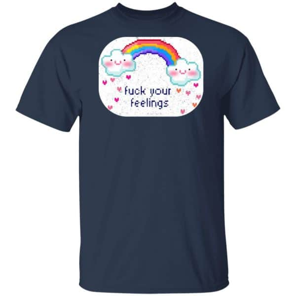 Fuck Your Feelings Rainbow Shirt, Hoodie, Tank New Designs