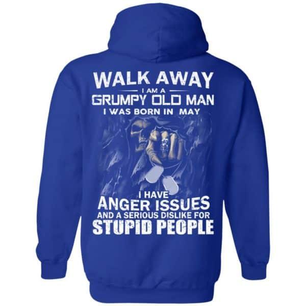 I Am A Grumpy Old Man I Was Born In May Shirt, Hoodie, Tank