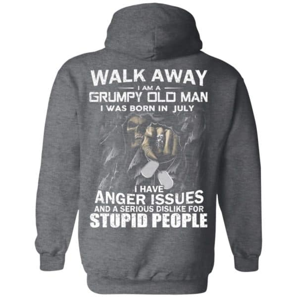 I Am A Grumpy Old Man I Was Born In July Shirt, Hoodie, Tank
