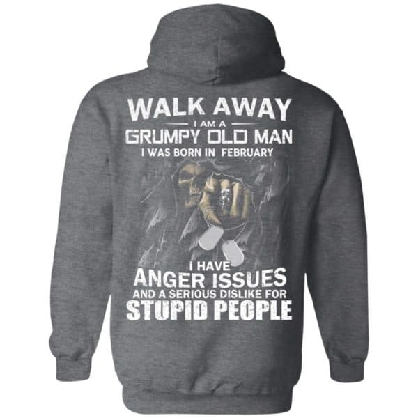 I Am A Grumpy Old Man I Was Born In February Shirt, Hoodie, Tank