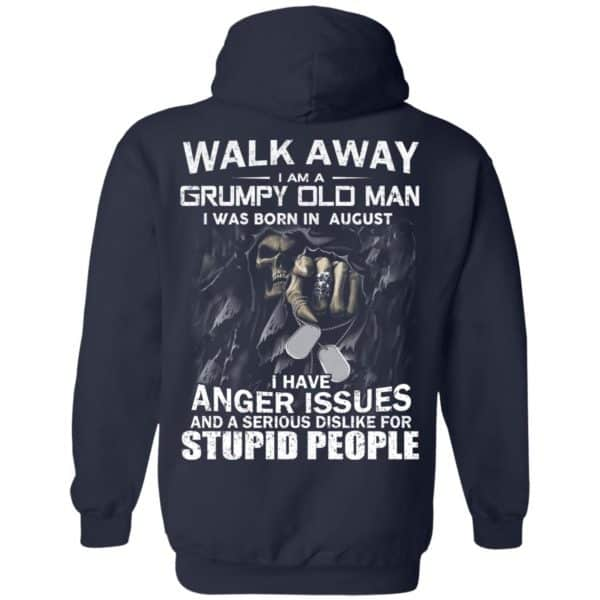 I Am A Grumpy Old Man I Was Born In August Shirt, Hoodie, Tank