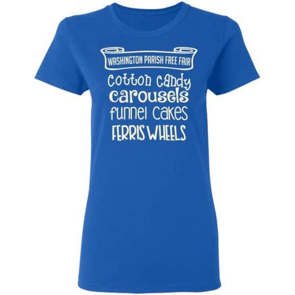 Washington Parish Fre Fair Cotton Candy Carousels Funnel Cakes Ferris Wheels Shirt, Hoodie, Tank