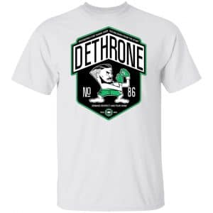 Dethrone Conor Mcgregor Shirt, Hoodie, Tank Apparel