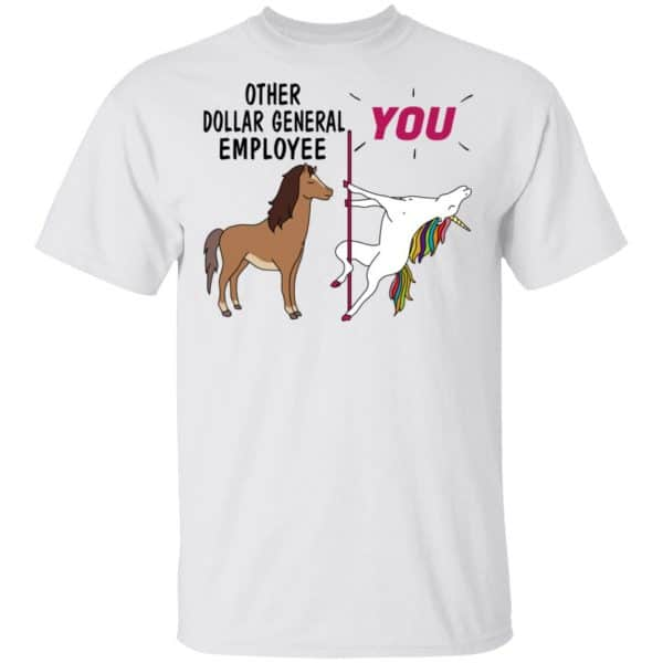 Other Dollar General Employee You Unicorn Funny Shirt, Hoodie, Tank Apparel 4