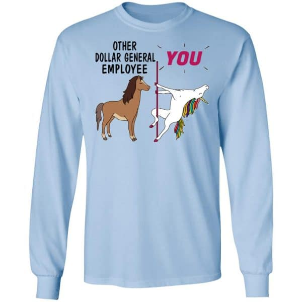 Other Dollar General Employee You Unicorn Funny Shirt, Hoodie, Tank Apparel 11