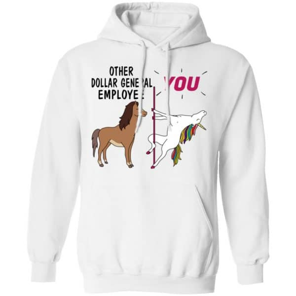 Other Dollar General Employee You Unicorn Funny Shirt, Hoodie, Tank Apparel 13