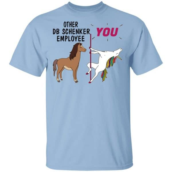Other DB Schenker Employee You Unicorn Funny Shirt, Hoodie, Tank Apparel 3