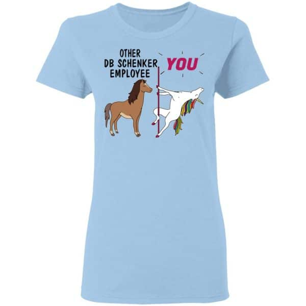 Other DB Schenker Employee You Unicorn Funny Shirt, Hoodie, Tank Apparel 6