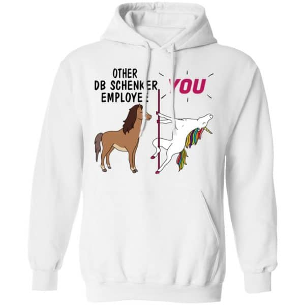 Other DB Schenker Employee You Unicorn Funny Shirt, Hoodie, Tank Apparel 13