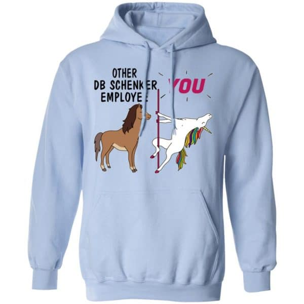 Other DB Schenker Employee You Unicorn Funny Shirt, Hoodie, Tank Apparel 14