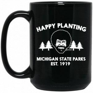Bob Ross Happy Planting Michigane State Parks DNR Mug Coffee Mugs 2