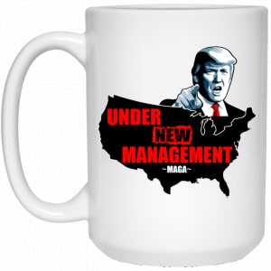 Under New Management #Maga Mug Coffee Mugs 2