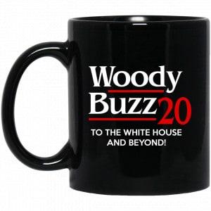 Woody Buzz 2020 To The White House And Beyond Mug Coffee Mugs