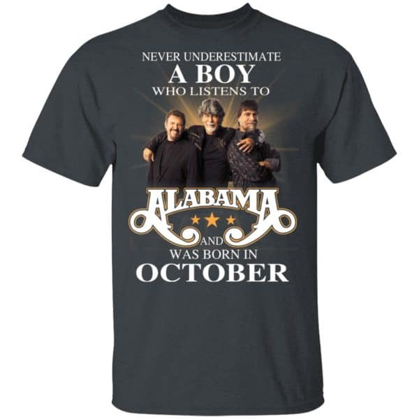 A Boy Who Listens To Alabama And Was Born In October Shirt, Hoodie, Tank Birthday Gift & Age 4