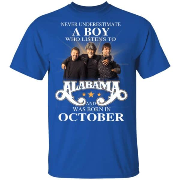 A Boy Who Listens To Alabama And Was Born In October Shirt, Hoodie, Tank Birthday Gift & Age 6