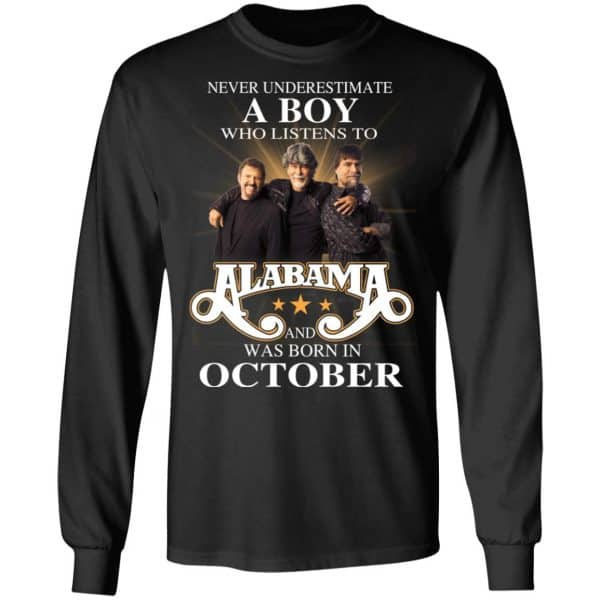 A Boy Who Listens To Alabama And Was Born In October Shirt, Hoodie, Tank Birthday Gift & Age 7