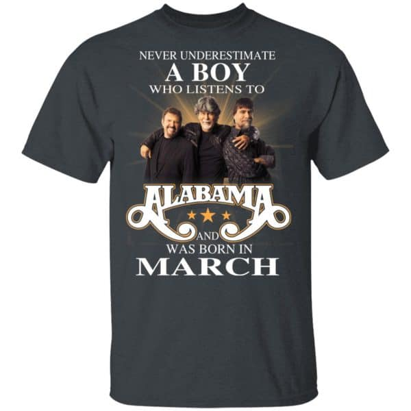 A Boy Who Listens To Alabama And Was Born In March Shirt, Hoodie, Tank Birthday Gift & Age 4