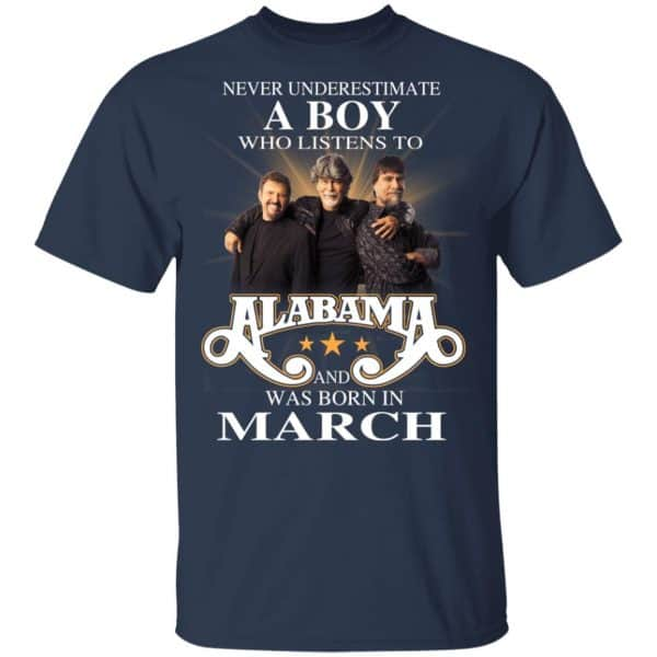 A Boy Who Listens To Alabama And Was Born In March Shirt, Hoodie, Tank Birthday Gift & Age 5