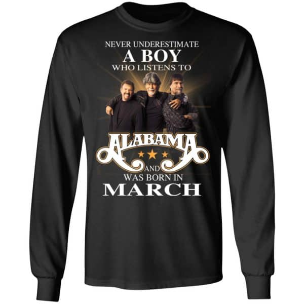 A Boy Who Listens To Alabama And Was Born In March Shirt, Hoodie, Tank Birthday Gift & Age 7