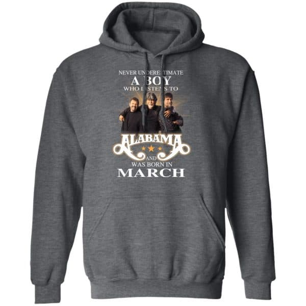 A Boy Who Listens To Alabama And Was Born In March Shirt, Hoodie, Tank Birthday Gift & Age 11