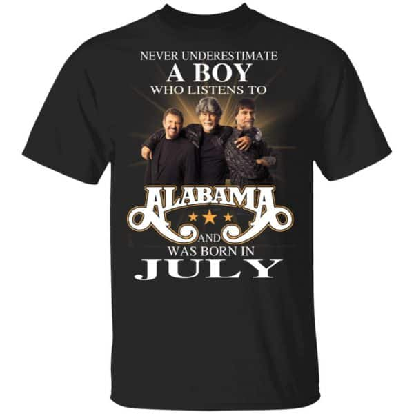 A Boy Who Listens To Alabama And Was Born In July Shirt, Hoodie, Tank Birthday Gift & Age 3