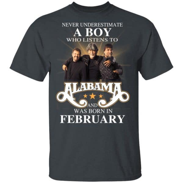A Boy Who Listens To Alabama And Was Born In February Shirt, Hoodie, Tank Birthday Gift & Age 4