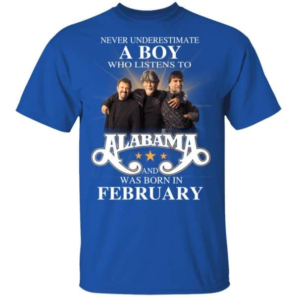 A Boy Who Listens To Alabama And Was Born In February Shirt, Hoodie, Tank Birthday Gift & Age 6