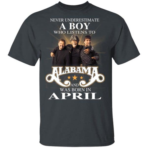 A Boy Who Listens To Alabama And Was Born In April Shirt, Hoodie, Tank Birthday Gift & Age 4
